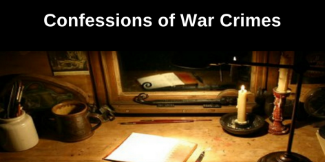 Confessions of War Crimes