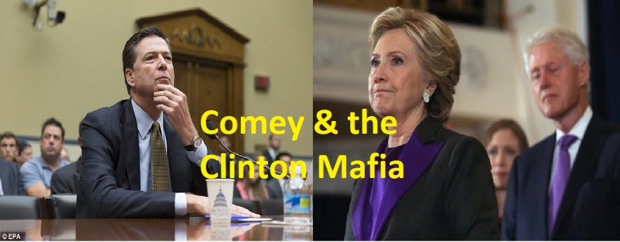 Comey & The Clinton Mafia